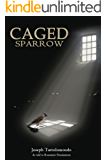 Caged Sparrow