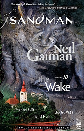 The Sandman Vol. 10: The Wake (New Edition) (Sandman New Editions)