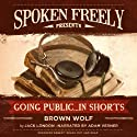 Brown Wolf Audiobook by Jack London Narrated by Adam Verner