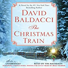 The Christmas Train Audiobook by David Baldacci Narrated by Tim Matheson
