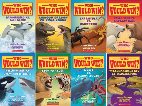 Who Would Win? Series Collection of 8 Books By Jerry Pallotta and Rob Bolster (Includes: Whale Vs. Giant Squid; Tarantula Vs Scorpion; Tyrannosaurus Rex Vs Velociraptor; Komodo Dragon Vs. King Cobra; Lion Vs Tiger;Killer Whale Vs Great White Shark; Hammerhead Vs Bull Shark; Polar Bear Vs Grizzly Bear;) (Whale White Great)