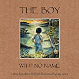The Boy with No Name, Roderick Field, 0755206185