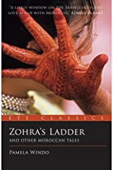 Zohra's Ladder: And Other Moroccan Tales (Eye Classics) Kindle Edition