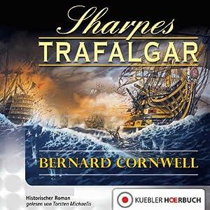 Sharpes Trafalgar (Richard Sharpe 4) Hörbuch