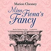 Miss Fiona's Fancy: The Royal Ambition Series, Book 3 | M. C. Beaton