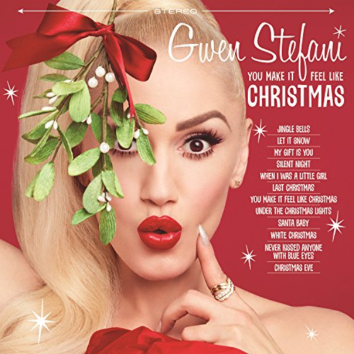 digital booklet you make it feel like christmas by gwen stefani on