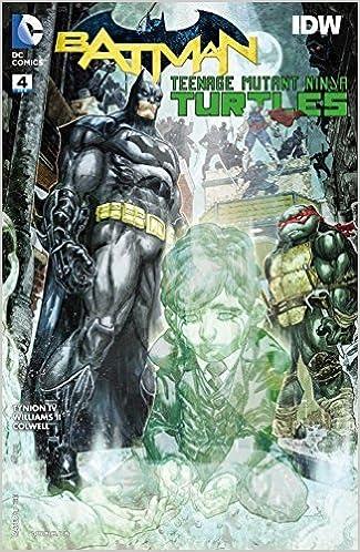 Batman Teenage Mutant Ninja Turtles #4 (of 6) Comic Book ...