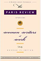 Women Writers at Work: The Paris Review Interviews Paperback