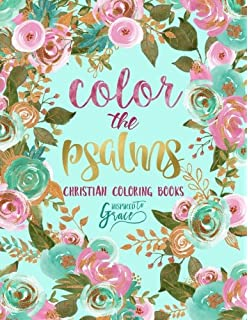 Color The Psalms Inspired To Grace Christian Coloring Books Modern Florals Cover With