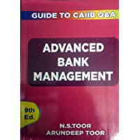 Skylark Publication's Advance Bank Management - Guide for CAIIB Q&A by N. S.Toor & Arundeep Toor (9TH EDITION )