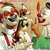 Locust Abortion Technician - Butthole Surfers