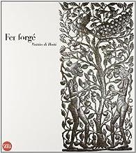 Fer Forgé. Battito di Haiti par  Francesco Paolo (a cura di) CAMPIONE