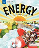 energy activity - Energy: Physical Science for Kids (Picture Book Science)
