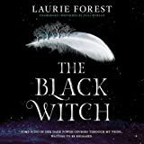 The Black Witch (Black Witch Chronicles, Book 1)