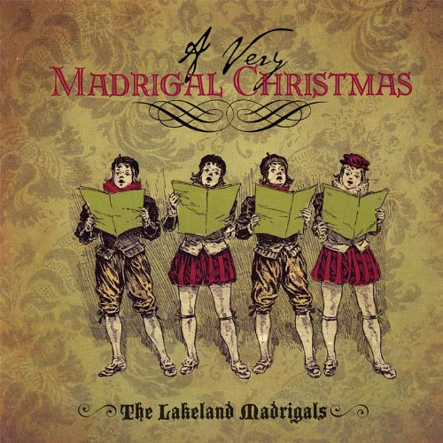Lakeland Madrigals Very Madrigal Christmas Symphonic Music (Christmas Popular Madrigals)