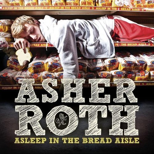 Asleep in the Bread Aisle by Asher Roth (2009) Audio CD