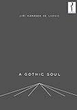 A Gothic Soul (English Edition)
