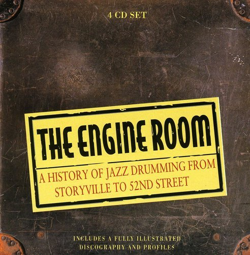 The Engine Room: A History of Jazz Drumming from Storyville to 52nd Street by Proper Box UK