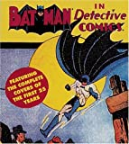 Batman in Detective Comics: Featuring the Complete Covers of the First 25 Years (Tiny Folio) (v. 1)