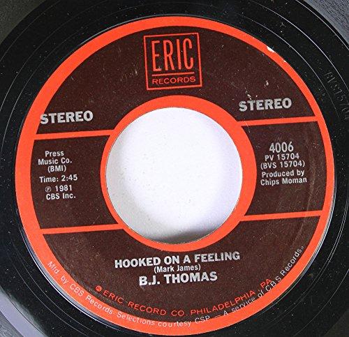 BJ Thomas 45 RPM Hooked on a feeling / Raindrops keep fallin' on my head