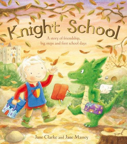 Knight School: Amazon.co.uk: Clarke, Jane, Massey, Jane: 9781849415019:  Books