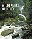img - for New Zealand's Wilderness Heritage book / textbook / text book