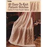 60 Easy-To-Knit Pattern Stitches: Combine to Create Sampler Afghans