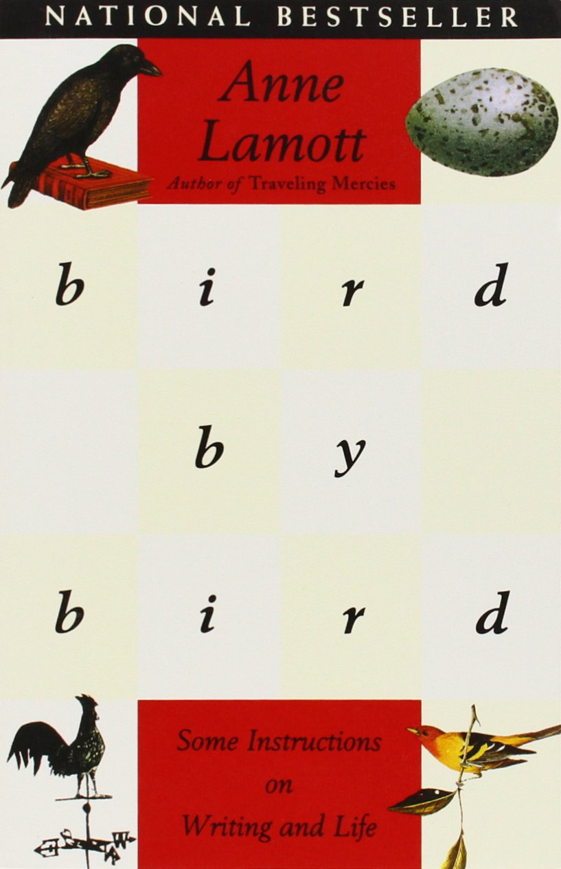 Bird By Bird: Instructions On Writing And Life: Amazon: Anne Lamott:  0784497385320: Books