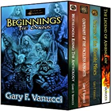 The Beginnings Omnibus: Beginnings 1, 2, 3 & Legend of Ashenclaw novella (Realm of Ashenclaw Beginnings Saga)