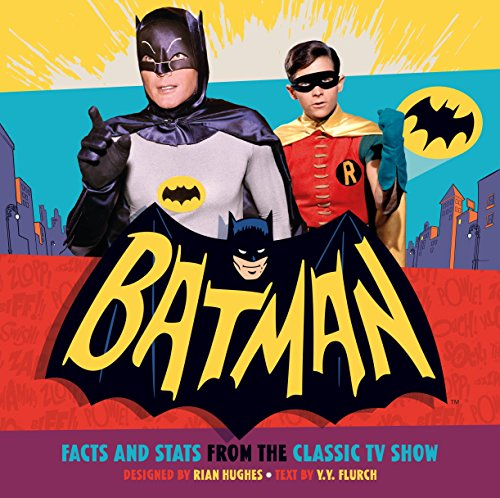 Batman: Facts and Stats from the Classic TV Show ()