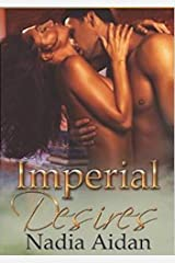 Imperial Desires: Books 1-3 Kindle Edition