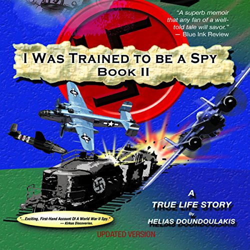 I Was Trained to Be a Spy, Book 2