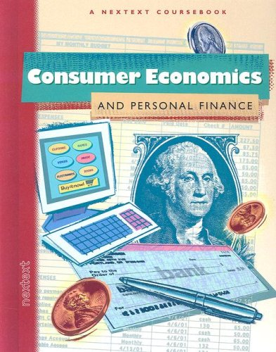 Nextext Coursebooks  Student Text Consumer Economics And Personal Finance
