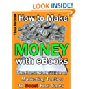 How to Make Money with eBooks: The Best Collection of Marketing Tactics to Boost Your Sales