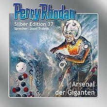 Arsenal der Giganten (Perry Rhodan Silber Edition 37) Hörbuch von Kurt Mahr, K.H. Ewers, William Voltz Gesprochen von: Josef Tratnik