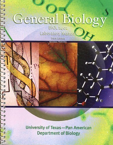 General Biology Laboratory Manual 3rd edition by UNIVERSITY OF TEXAS PAN AM (2006) Spiral-bound
