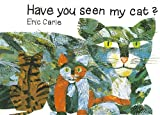 Have You Seen My Cat, Harcourt School Publishers Staff, 0153142634