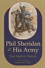Phil Sheridan and His Army Paperback
