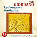 Les humeurs insolubles | Paolo Giordano
