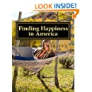 Finding Happiness in America (Volume 1)