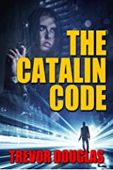 The Catalin Code (The Catalin Series Book 1) Kindle Edition