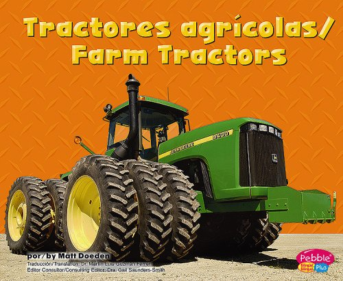 Tractores agricolas/Farm Tractors (Maquinas maravillosas/Mighty Machines) (Multilingual Edition)