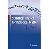 Statistical Physics for Biological Matter (Graduate Texts in Physics)