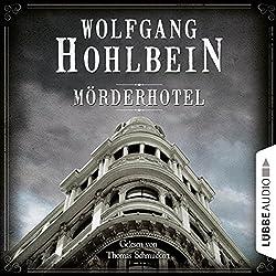 Mörderhotel: Der ganz und gar unglaubliche Fall des Herman Webster Mudgett (Mörderhotel 1)