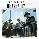 Best Of Heaven 17 /  Heaven 17