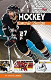Hockey: How It Works (The Science of Sports) (The Science of Sports (Sports Illustrated for Kids))