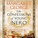 The Confessions of Young Nero | Margaret George