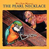 The Pearl Necklace, Michael H. Faulkner, 1598581503
