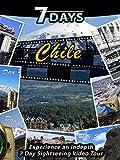 7 Days - Chile