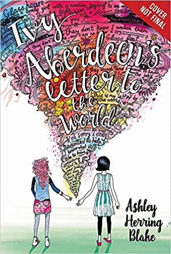Ivy Aberdeen's Letter to the World: Blake, Ashley Herring: 9780316515467:  Amazon.com: Books